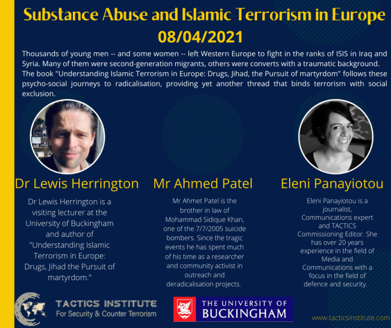 Substance Abuse and Islamic Terrorism in Europe with Dr Lewis Herrington and Ahmed Patel